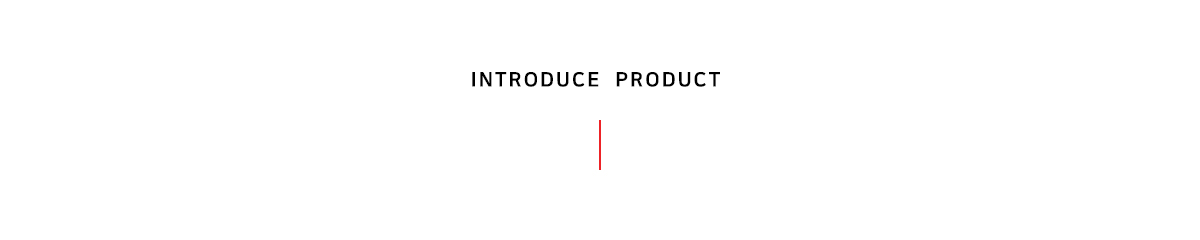 Introduce Product
